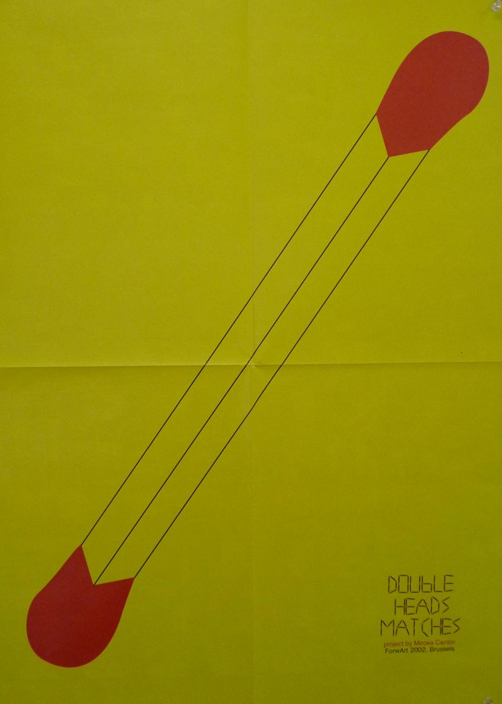 Double Heads Matches (détail), installation, vidéo, boîte d'allumettes, poster